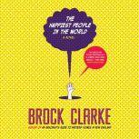 The Happiest People in the World, Brock Clarke