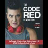 The Code Red Revolution, Cristy Nickel