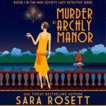 Murder at Archly Manor, Sara Rosett