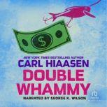 Double Whammy, Carl Hiaasen