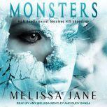 Monsters, Melissa Jane