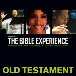 Inspired By ... The Bible Experience Audio Bible - Today's New International Version, TNIV: Old Testament, Full Cast