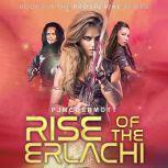 Rise of the Erlachi, PJ McDermott