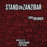 Stand on Zanzibar, John Brunner