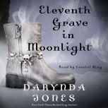 Eleventh Grave in Moonlight, Darynda Jones
