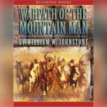 Warpath of the Mountain Man, William W. Johnstone