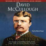Mornings on Horseback, David McCullough