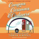 Canyons, Caravans, & Cadavers, Tonya Kappes