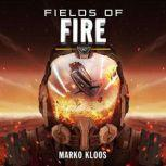 Fields of Fire, Marko Kloos