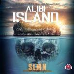 Alibi Island, SLMN