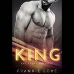 King Las Vegas Bad Boys 2, Frankie Love