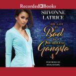 She Got it Bad for a Heartless Gangsta 4, Shvonne Latrice