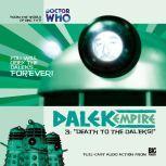 Dalek Empire 1.3 Death to the Daleks!, Nicholas Briggs