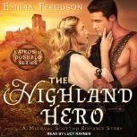 The Highland Hero A Medieval Scottish Romance Story, Emilia Ferguson