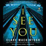 I See You, Clare Mackintosh