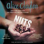 Nuts, Alice Clayton