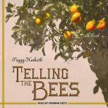 Telling the Bees, Peggy Hesketh
