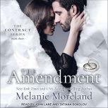 The Amendment, Melanie Moreland