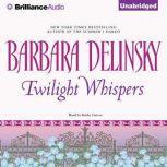 Twilight Whispers, Barbara Delinsky