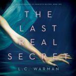 The Last Real Secret, L.C. Warman