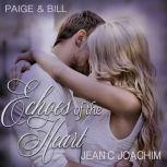 Paige & Bill: One Fine Day Echoes of the Heart, #4, Jean C. Joachim