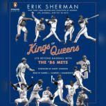 Kings of Queens Life Beyond Baseball with '86 Mets, Erik Sherman