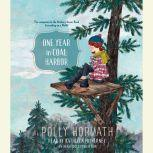 One Year in Coal Harbor, Polly Horvath