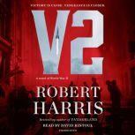 V2 A novel of World War II, Robert Harris