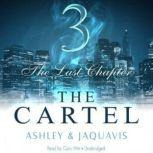 The Cartel 3 The Last Chapter, Ashley & JaQuavis