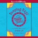 Dumpling Days, Grace Lin