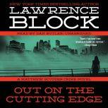 Out on the Cutting Edge A Matthew Scudder Crime Novel, Lawrence Block