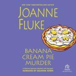 Banana Cream Pie Murder, Joanne Fluke