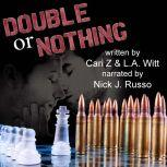 Double or Nothing, Cari Z