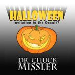 Halloween: Invitation to the Occult?, Chuck Missler