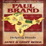 Paul Brand Helping Hands, Janet Benge