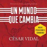 Un mundo que cambia patriotismo frente a agenda globalista, Csar Vidal