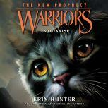 Warriors: The New Prophecy #2: Moonrise, Erin Hunter