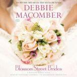 Blossom Street Brides A Blossom Street Novel, Debbie Macomber