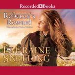 Rebecca's Reward, Lauraine Snelling