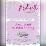 Don't Want to Miss a Thing, Jill Mansell