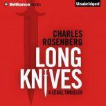 Long Knives, Charles Rosenberg