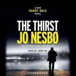 The Thirst A Harry Hole Novel, Jo Nesbo