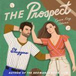 The Prospect, Lyssa Kay Adams