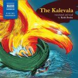 The Kalevala, Elias Lonnrot; Translated by Keith Bosley