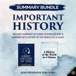 Summary Bundle: Important History | Readtrepreneur Publishing: Includes Summary of A Brief History of Time & Summary of A History of the World in 6 Glasses, Readtrepreneur Publishing