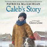 Caleb's Story, Patricia MacLachlan