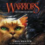 Warriors #6: The Darkest Hour, Erin Hunter