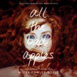 All the Bad Apples, Moira Fowley-Doyle