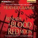 Beneath a Blood Red Moon, Heather Graham