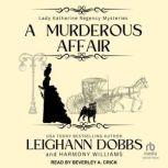 A Murderous Affair, Leighann Dobbs